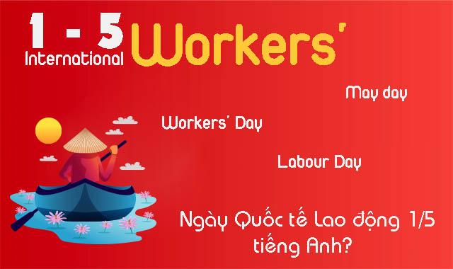 Ngày quốc tế lao động trong tiếng anh