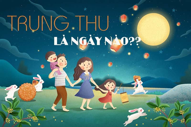 TRUNG-THU-LA-NGAY-NAO-1.jpg