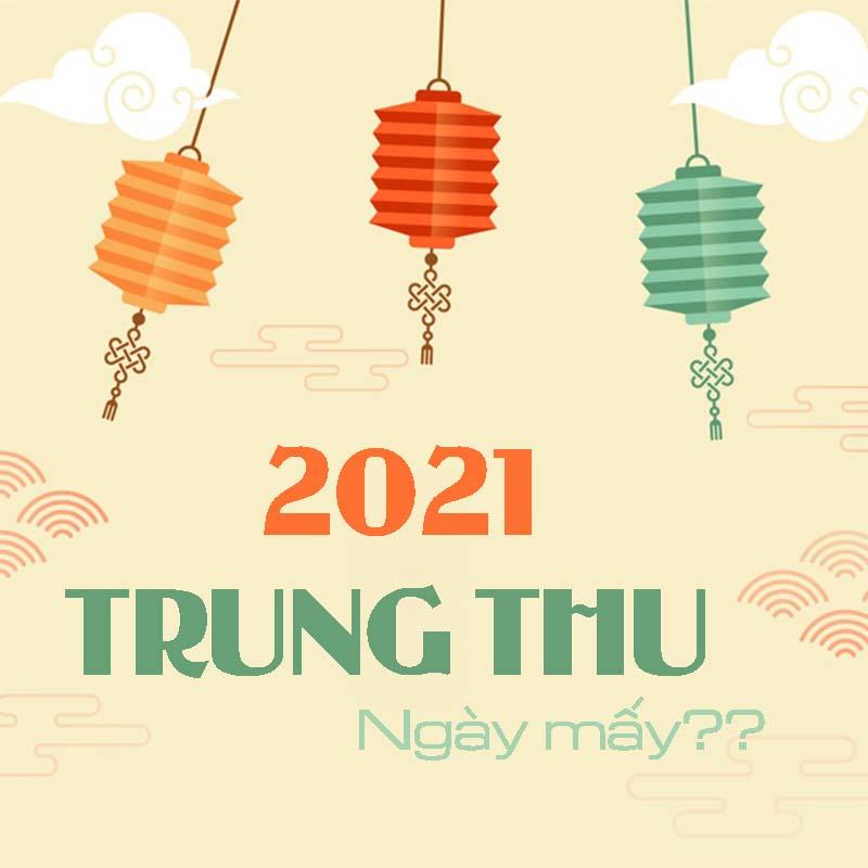 Trung-thu-ngay-may-2021-1.jpg